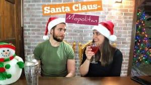 Santa Claus-Mopolitan [12 Days of Christmas Cocktails #1]