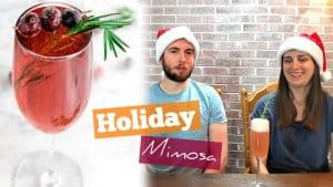 Holiday Mimosa Recipe – 12 Days of Christmas Cocktails [Day 3]