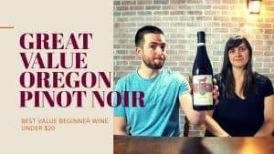 BEST BEGINNER RED WINE UNDER $20 – Oregon Pinot Noir Review [Rascal]