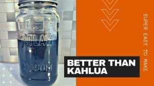 HOW TO MAKE KAHLUA – Homemade Coffee Liqueur Recipe