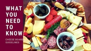 HOW TO MAKE A CHARCUTERIE BOARD – Pair Wine With The Ultimate Meat and Cheese Platter!