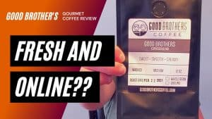 BEST ONLINE COFFEE – Good Brothers Review [Espresso Blend]