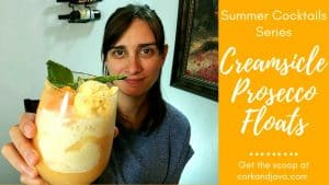 ORANGE CREAMSICLE PROSECCO FLOAT [Summer Cocktail Series]