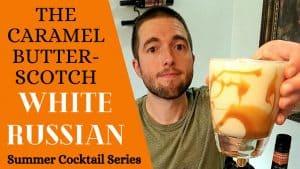 Caramel Butterscotch WHITE RUSSIAN RECIPE [Best Summer Cocktails]
